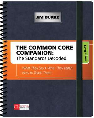 The Common Core Companion: The Standards Decoded, Grades 9-12 imagine