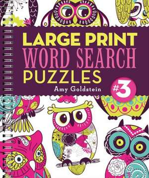 Large Print Word Search Puzzles 3:  A Guide to Nature's Footprints de Amy Goldstein