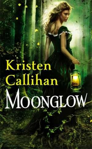 Moonglow de Kristen Callihan