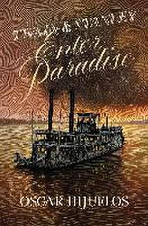 Twain & Stanley Enter Paradise de Oscar Hijuelos
