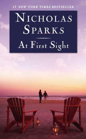 At First Sight de Nicholas Sparks