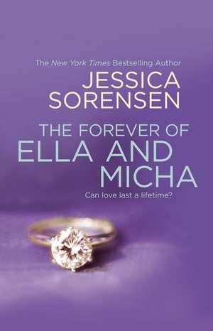 The Forever of Ella and Micha de Jessica Sorensen