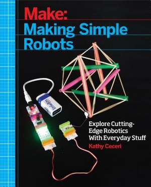 Maing Simple Robots de Kathy Ceceri