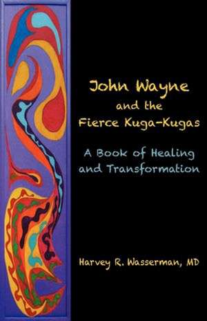 John Wayne and the Fierce Kuga-Kugas