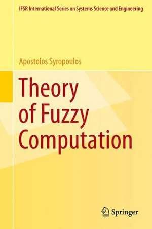 Theory Of Fuzzy Computation