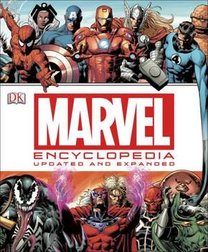 Marvel Encyclopedia:  The Definitive Guide to the Characters of the Marvel Universe de DK Publishing