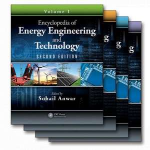 Encyclopedia of Energy Engineering and Technology, Second Edition - Four Volume Set (Print)