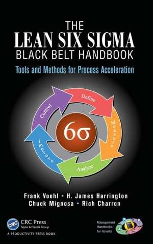 The Lean Six SIGMA Black Belt Handbook imagine