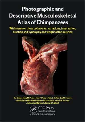 Photographic and Descriptive Musculoskeletal Atlas of Chimpanzees