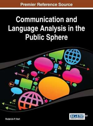 Communication and Language Analysis in the Public Sphere de Hart