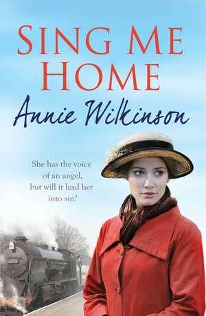 Sing Me Home de Annie Wilkinson