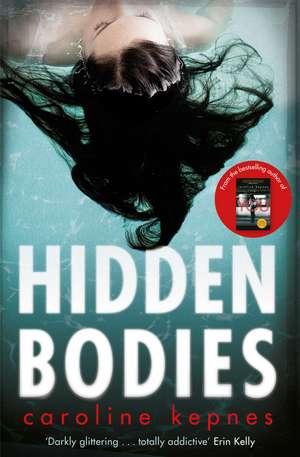 Hidden Bodies: The sequel to Netflix smash hit YOU de Caroline Kepnes