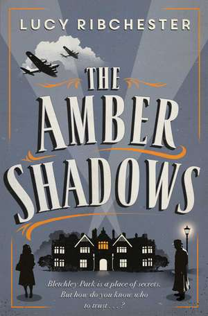 The Amber Shadows de Lucy Ribchester