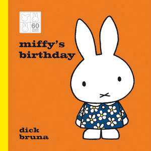 Miffy's Birthday 60th Anniversary Edition de Dick Bruna