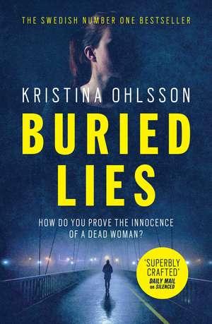 Buried Lies de Kristina Ohlsson