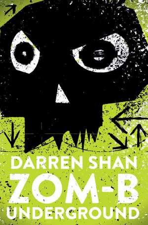 ZOM-B Underground de Darren Shan