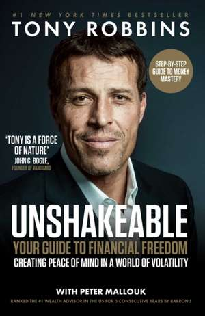 Unshakeable: Your Guide to Financial Freedom de Tony Robbins