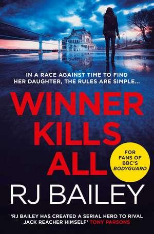 Winner Kills All de RJ Bailey