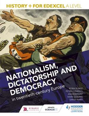 History+ for Edexcel A Level: Nationalism, Dictatorship and Democracy in Twentieth-Century Europe imagine