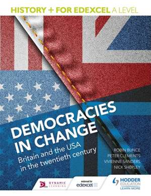 History+ for Edexcel A Level: Democracies in Change: Britain and the USA in the Twentieth Century imagine