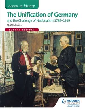 The Unification of Germany 1789-1919