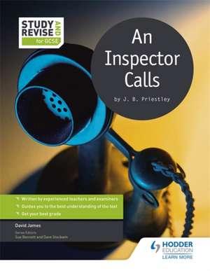 Study and Revise for GCSE: An Inspector Calls de James David