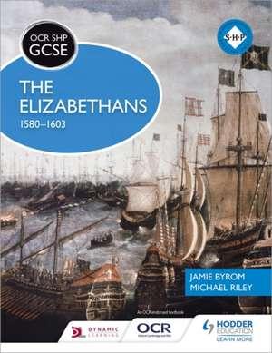 OCR GCSE History SHP: The Elizabethans, 1580-1603 de Michael Riley