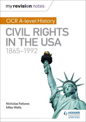 My Revision Notes: OCR A-level History: Civil Rights in the USA 1865-1992 imagine