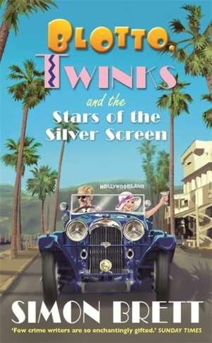 Blotto, Twinks and the Stars of the Silver Screen de Simon Brett