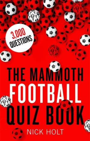 Mammoth Football Quiz Book