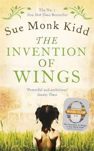 The Invention of Wings de Sue Monk Kidd