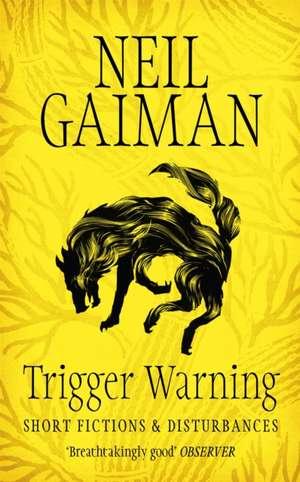 Trigger Warning de Neil Gaiman