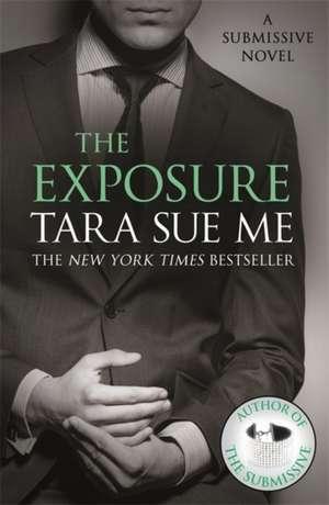 The Exposure: Submissive 8 de Tara Sue Me