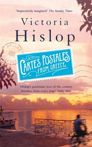 Cartes Postales from Greece de Victoria Hislop