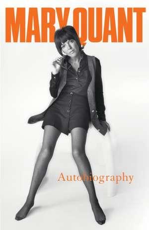 Mary Quant Autobiography imagine