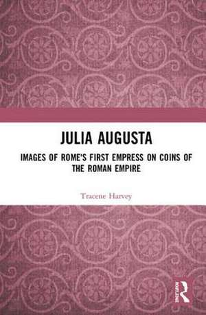 Julia Augusta de Tracene Harvey
