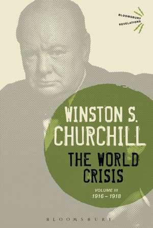 The World Crisis, Volume 3:  1916-1918 de Winston S. Churchill
