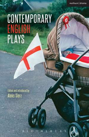 Contemporary English Plays: Eden's Empire; Alaska; Shades; A Day at the Racists; The Westbridge de Aleks Sierz