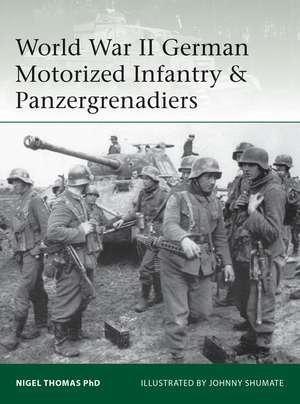World War II German Motorized Infantry & Panzergrenadiers imagine