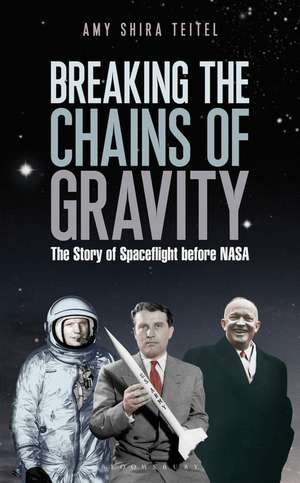 Teitel, A: Breaking the Chains of Gravity