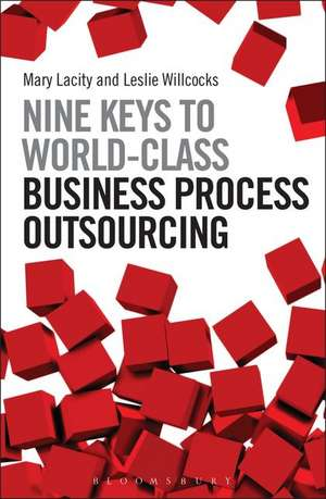 Nine Keys to World-Class Business Process Outsourcing de Professor Mary Lacity