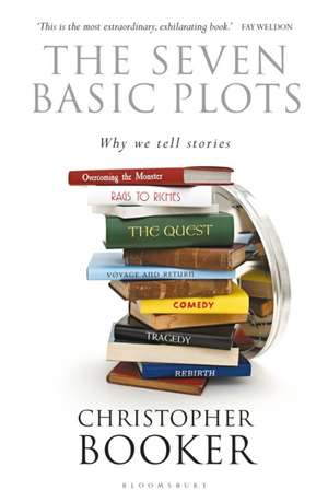 The Seven Basic Plots: Why We Tell Stories de Mr Christopher Booker