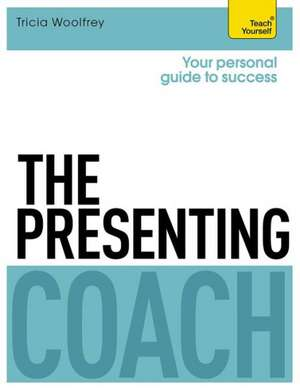 The Presenting Coach:  A French Course for Adult Beginners de Tricia Woolfrey