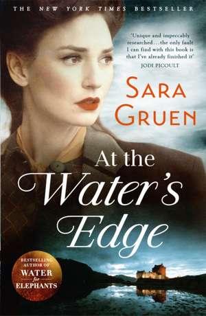 At The Water's Edge de Sara Gruen