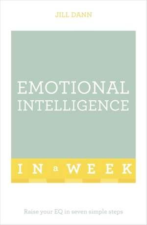 Emotional Intelligence in a Week de Jill Dann