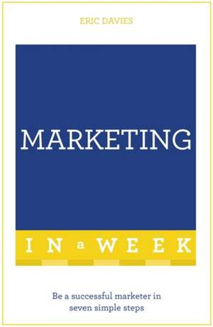 Teach Yourself, Successful Marketing in a Week