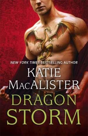 Dragon Storm (Dragon Fall Book Two) de Katie MacAlister