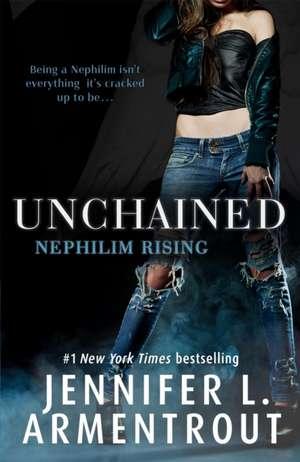 Unchained : Nephilim Rising  de Jennifer L. Armentrout