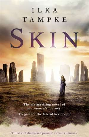 Skin: a gripping historical page-turner perfect for fans of Game of Thrones de Ilka Tampke