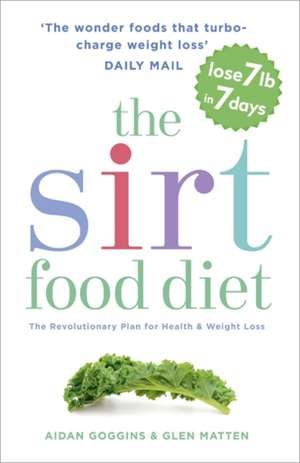 The SIRT Food Diet de Aidan Goggins